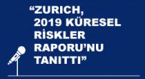 ZURICH, MARSH VE TÜSİAD 2019 KÜRESEL RİSKLER RAPORU'NU TANITTI