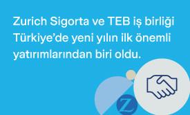 Türk Ekonomi Bankası (TEB) ve Zurich Sigorta, sigorta ürünlerinin TEB müşterilerine sunulması için dağıtım kanalı anlaşması imzaladı.