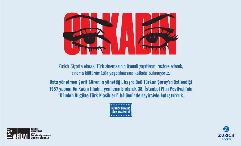 On Kadın, Zurich Sigorta Desteğiyle Yenilenerek 38. İstanbul Film Festivali'nde İzleyiciyle Buluştu